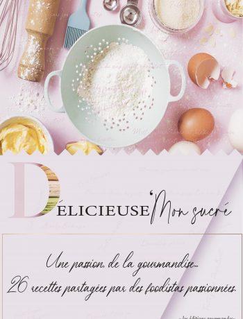 Un ebook pâtisserie regroupant des recettes gourmandes réalisé par des passionnées de cuisine